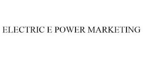 ELECTRIC E POWER MARKETING