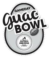 GAMEDAY GUAC BOWL AVOCADOS FROM MÉXICO ALWAYS IN SEASON