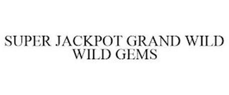 SUPER JACKPOT GRAND WILD WILD GEMS