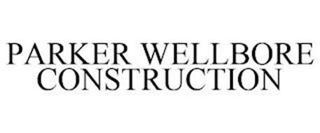 PARKER WELLBORE CONSTRUCTION