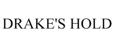 DRAKE'S HOLD