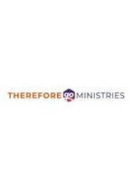 THEREFORE GO MINISTRIES