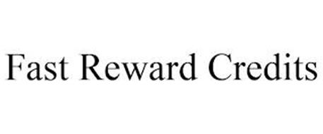 FAST REWARD CREDITS