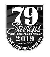 79TH STURGIS MOTORCYCLE RALLY 2019 SINCE 1938 THE LEGEND LIVES ON