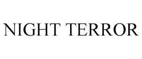 NIGHT TERROR