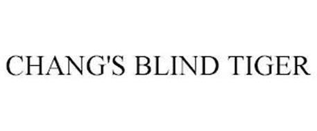 CHANG'S BLIND TIGER
