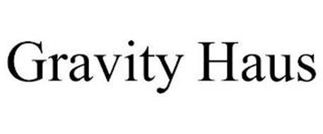 GRAVITY HAUS