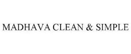 MADHAVA CLEAN & SIMPLE