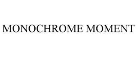 MONOCHROME MOMENT