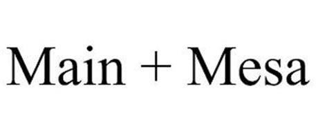 MAIN + MESA