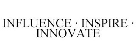 INFLUENCE · INSPIRE · INNOVATE