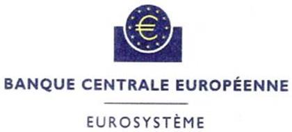 ¿ BANQUE CENTRALE EUROPÉNNE EUROSYSTÈME