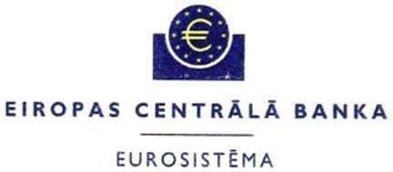 ¿ EIROPAS CENTRALA BANKA EUROSISTEMA