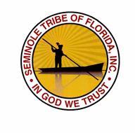 SEMINOLE TRIBE OF FLORIDA, INC. IN GOD WE TRUST