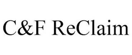 C&F RECLAIM