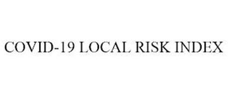 COVID-19 LOCAL RISK INDEX