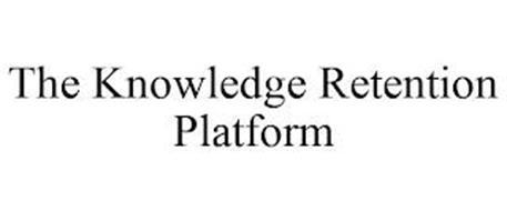 THE KNOWLEDGE RETENTION PLATFORM