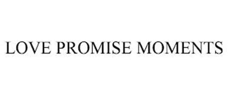 LOVE PROMISE MOMENTS