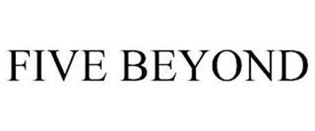 FIVE BEYOND