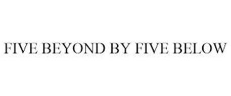 FIVE BEYOND BY FIVE BELOW