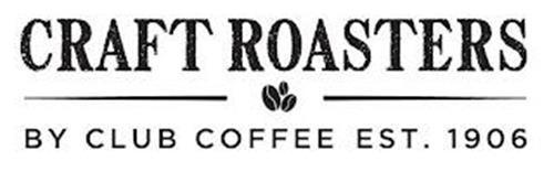 CRAFT ROASTERS BY CLUB COFFEE EST. 1906