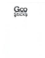 GOO STICKS