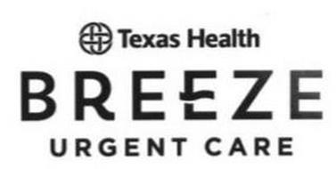 TEXAS HEALTH BREEZE URGENT CARE