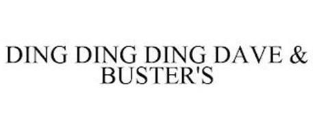 DING DING DING DAVE & BUSTER'S