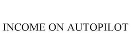 INCOME ON AUTOPILOT