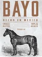 BAYO HECHO EN MEXICO SMALL BATCH 100% DE AGAVE TEQUILA