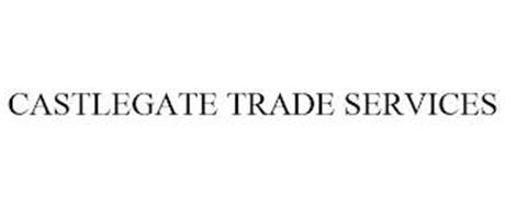 CASTLEGATE TRADE SERVICES