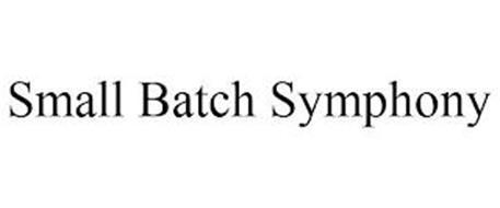 SMALL BATCH SYMPHONY