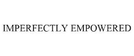 IMPERFECTLY EMPOWERED