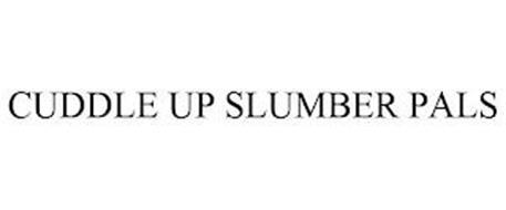CUDDLE UP SLUMBER PALS