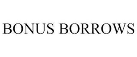 BONUS BORROWS