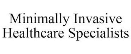 MINIMALLY INVASIVE HEALTHCARE SPECIALISTS