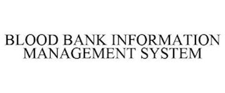 BLOOD BANK INFORMATION MANAGEMENT SYSTEM