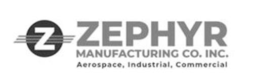 Z ZEPHYR MANUFACTURING CO. INC. AEROSPACE, INDUSTRIAL, COMMERCIAL