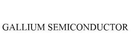 GALLIUM SEMICONDUCTOR