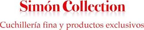 SIMÓN COLLECTION CUCHILLERÍA FINA Y PRODUCTOS EXCLUSIVOS