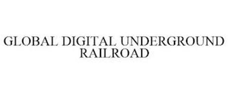 GLOBAL DIGITAL UNDERGROUND RAILROAD