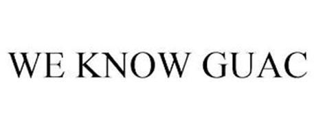 WE KNOW GUAC