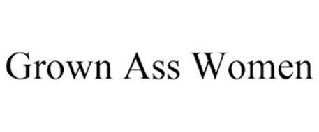 GROWN ASS WOMEN