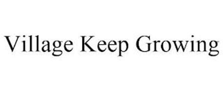 VILLAGE KEEP GROWING