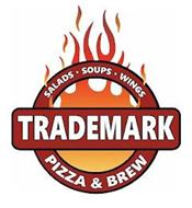 TRADEMARK SALADS SOUPS WINGS PIZZA & BREW