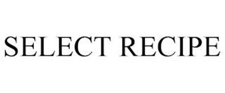 SELECT RECIPE