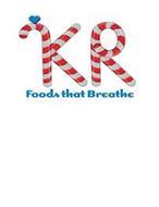 KR FOODS THAT BREATHE