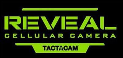REVEAL CELLULAR CAMERA TACTACAM