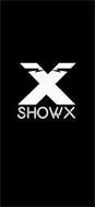 X SHOWX