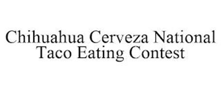 CHIHUAHUA CERVEZA NATIONAL TACO EATING CONTEST